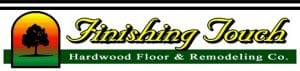 Finishing Touch Hardwood Floor & Remodeling Co.| Charlton, MA